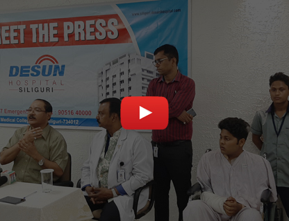 DESUN Hospital, Siliguri saves Young Life Performing Lifesaving Trauma Surgery - Press Meeting